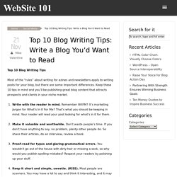 How to Write a Blog You'd Want to Read: Blog Writing Tips