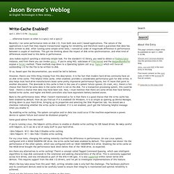 Write-Cache Enabled? - Jason Brome's Weblog