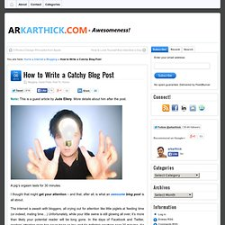 How to Write a Catchy Blog Post