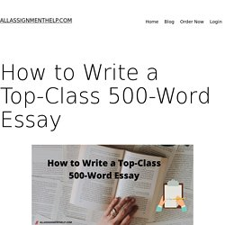 How to write a top class 500 word essay