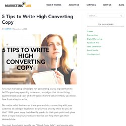 5 Tips to Write High Converting Copy - Marketing Lab