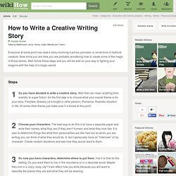 How to Write a Creative Writing Story: 6 Steps