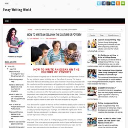 HOW TO WRITE AN ESSAY ON THE CULTURE OF POVERTY ~ Essay Writing World