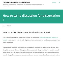 How to write discussion for dissertation ?