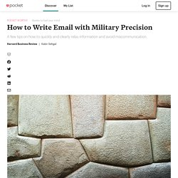 How to Write Email with Military Precision - Harvard Business Review - Pocket