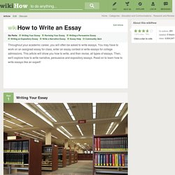 How to Write an Essay (with Sample Essays)