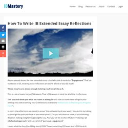 How To Write IB Extended Essay Reflections