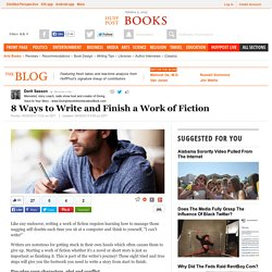 8 Ways to Write and Finish a Work of Fiction