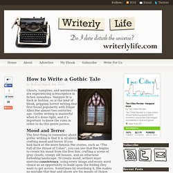 How to Write a Gothic Tale