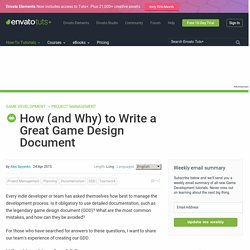 How (and Why) to Write a Great Game Design Document