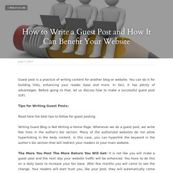 How to Write a Guest Post and How It Can Benefit Your Website
