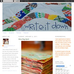 wRIte iT DOwN: Bliss Rag Quilt
