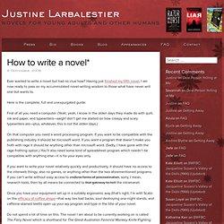 How to write a novel*