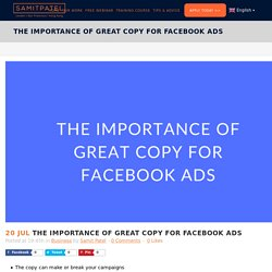 How to Write Kickass Facebook Ad Copy in 6 Steps - SAMIT PATEL