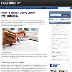 How To Write A Query Letter Professionally