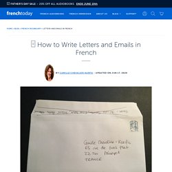 □ How to Write Letters and Emails in French
