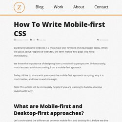 How To Write Mobile-first CSS — Zell Liew
