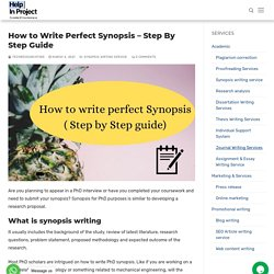 How to Write Perfect Synopsis – Step By Step Guide - Help in project