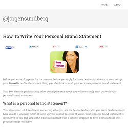 How To Write Your Personal Brand Statement | jorgensundberg