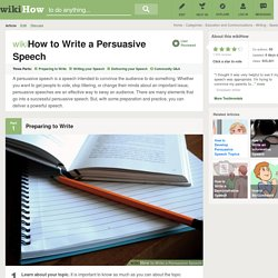 How to Write a Persuasive Speech: 13 Steps