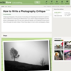 How to Write a Photography Critique: 8 Steps