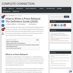 How to Write a Press Release: The Definitive Guide (2020)