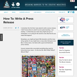 How To: Write A Press Release - The Big Music Project