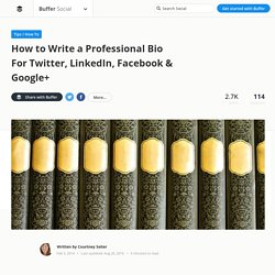 faire sa bio net How to Write a Professional Social Media Bio You'll Love