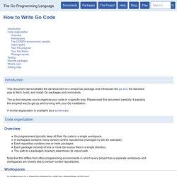 How to Write Go Code - The Go Programming Language