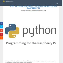 How to Write and Run a Python Program on the Raspberry Pi