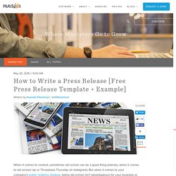 How to Write a Press Release [Free Press Release Template + Example]