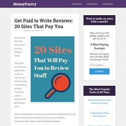 Get Paid to Write Reviews: 20 Sites That Pay You - MoneyPantry