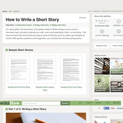 How to Write a Short Story (with Sample Stories)