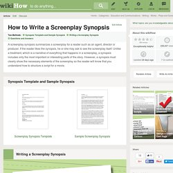 How to Write a Screenplay Synopsis: 8 Steps