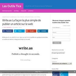 Write.as La façon la plus simple de publier un article sur le web – Les Outils Tice