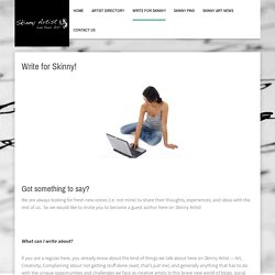 Write for Skinny!