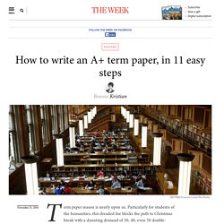 How to write an A+ term paper, in 11 easy steps