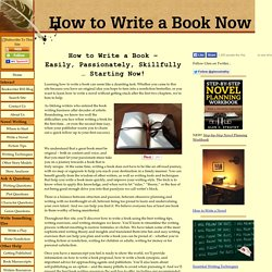 How to Write a Book Now -- Tools for Emerging Authors