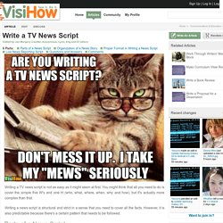 Write a TV News Script - VisiHow
