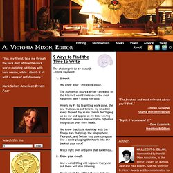 & 9 Ways to Find the Time to Write | A. Victoria Mixon, Editor - StumbleUpon