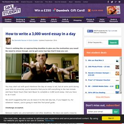 How to write a 3,000 word essay in a day - Save the Student