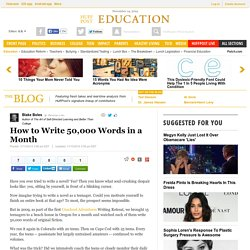 How to Write 50,000 Words in a Month