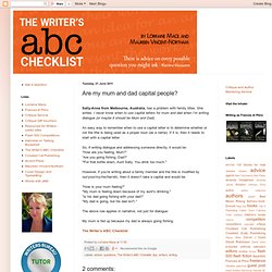The Writer's ABC Checklist: Are my mum and dad capital people?