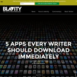 5 apps every writer should download immediately -