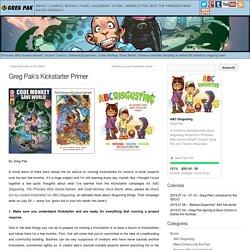 Greg Pak's Kickstarter Primer »