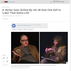 A Writer Gets Grilled By His 18-Year-Old Self In 'Later That Same Life'