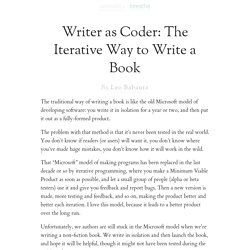 Writer as Coder: The Iterative Way to Write a Book : zen habits