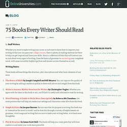 75 Books Every Writer Should Read