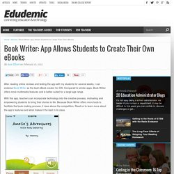 Book Writer: App Allows Students to Create Their Own eBooks