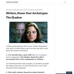 Writers, Know Your Archetypes: The Shadow